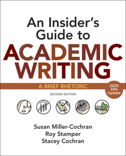 Insider's Guide to Academic Writing with 2020 APA Update by Susan Miller-Cochran; Roy Stamper; Stacey Cochran - Second Edition, 2019 from Macmillan Student Store