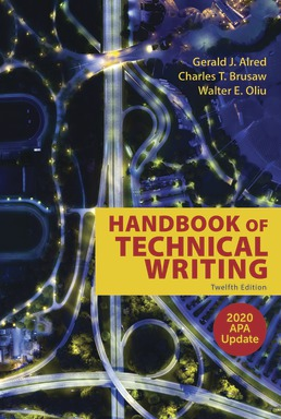 The Handbook of Technical Writing with 2020 APA Update by Gerald J. Alred; Walter E. Oliu; Charles T. Brusaw - Twelfth Edition, 2019 from Macmillan Student Store