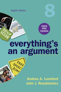 Everything's An Argument with 2020 APA Update by Andrea A. Lunsford; John J. Ruszkiewicz - Eighth Edition, 2019 from Macmillan Student Store