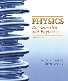 Physics for Scientists and Engineers, Extended Version, 2020 Media Update by Paul A. Tipler; Gene Mosca - Sixth Edition, 2020 from Macmillan Student Store