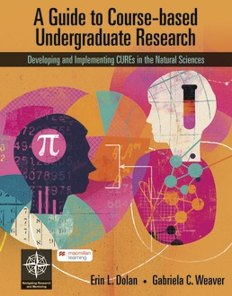A Guide to Course-based Undergraduate Research by Erin Dolan; Gabriela Weaver - First Edition, 2021 from Macmillan Student Store