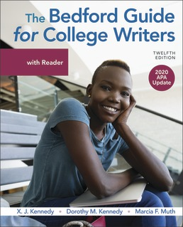 The Bedford Guide for College Writers with Reader, 2020 APA Update by X.J. Kennedy; Dorothy Kennedy; Marcia Muth - Twelfth Edition, 2020 from Macmillan Student Store