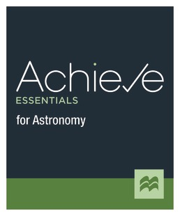 Achieve Essentials for Astronomy (1-Term Access) by Macmillan Learning - First Edition, 2021 from Macmillan Student Store