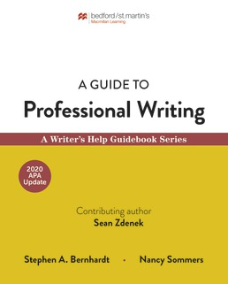 A Guide to Professional Writing with 2020 APA Update by Stephen Bernhardt; Nancy Sommers - First Edition, 2020 from Macmillan Student Store