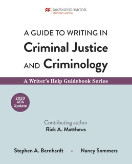Guide to Writing in Criminal Justice and Criminology with 2020 APA Update by Stephen Bernhardt; Nancy Sommers - First Edition, 2020 from Macmillan Student Store