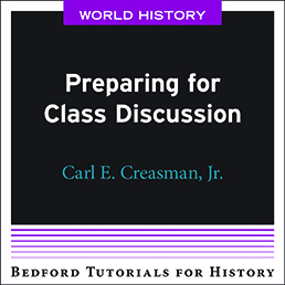 Preparing for Class Discussion - World by Bedford/St. Martin's - First Edition, 2021 from Macmillan Student Store