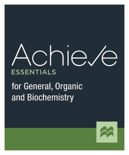Achieve Essentials for General, Organic, and Biochemistry (1-Term Access) by Macmillan Learning - First Edition, 2021 from Macmillan Student Store