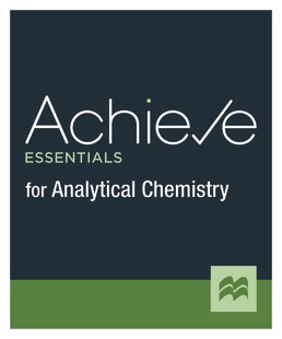 Achieve Essentials for Analytical Chemistry (1-Term Access) by Macmillan Learning - First Edition, 2021 from Macmillan Student Store