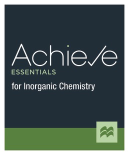 Achieve Essentials for Inorganic Chemistry (1-Term Access) by Macmillan Learning - First Edition, 2021 from Macmillan Student Store