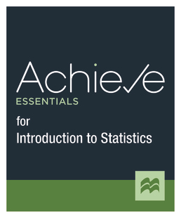 Achieve Essentials for Introduction to Statistics (1-Term Access) by Macmillan Learning - First Edition, 2021 from Macmillan Student Store