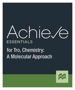 Achieve Essentials for Tro, Chemistry: A Molecular Approach (1-Term Access) by Macmillan Learning - First Edition, 2021 from Macmillan Student Store
