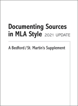 Documenting Sources in MLA Style: 2021 Update by Bedford/St. Martin's - Second Edition, 2022 from Macmillan Student Store