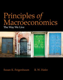 Principles of Macroeconomics by Susan Feigenbaum; R.W. Hafer - First Edition, 2012 from Macmillan Student Store