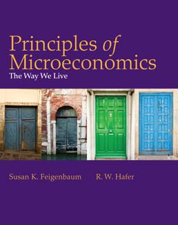 Principles of Microeconomics by Susan Feigenbaum; R.W. Hafer - First Edition, 2013 from Macmillan Student Store