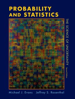 Probability and Statistics by Michael J. Evans; Jeffrey S. Rosenthal - Second Edition, 2011 from Macmillan Student Store