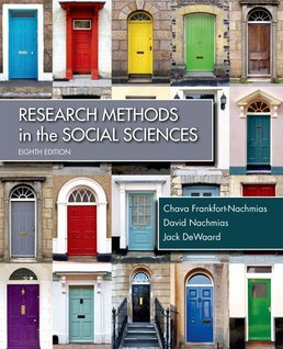 Research Methods in the Social Sciences by Chava Frankfort-Nachmias; David Nachmias; Jack DeWaard - Eighth Edition, 2015 from Macmillan Student Store