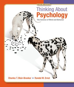 Thinking About Psychology by Charles Blair-Broeker; Randal Ernst - Third Edition, 2013 from Macmillan Student Store
