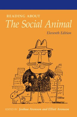 Readings About The Social Animal by Joshua Aronson; Elliot Aronson - Eleventh Edition, 2012 from Macmillan Student Store