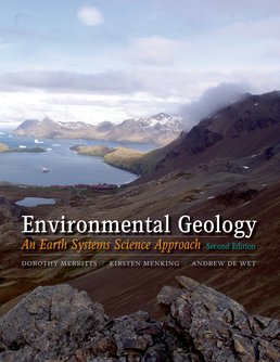 Environmental Geology by Dorothy Merritts; Kirsten Menking; Andrew DeWet - Second Edition, 2014 from Macmillan Student Store
