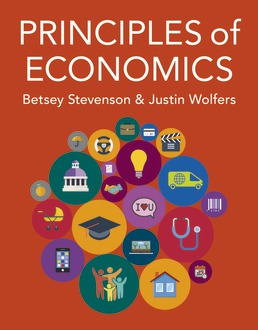 Principles of Economics by Betsey Stevenson; Justin Wolfers - First Edition, 2020 from Macmillan Student Store