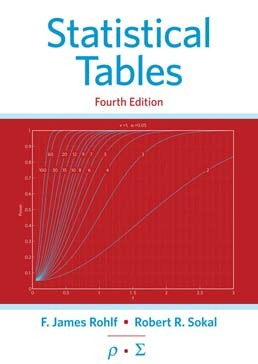 Statistical Tables by F. James Rohlf; Robert R. Sokal - Fourth Edition, 2013 from Macmillan Student Store