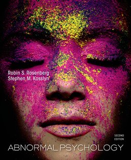 Abnormal Psychology by Robin Rosenberg; Stephen Kosslyn - Second Edition, 2014 from Macmillan Student Store