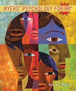 Myers' Psychology for AP* by David G Myers  - First Edition, 2011 from Macmillan Student Store