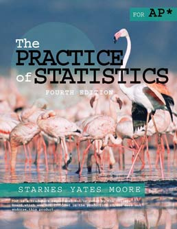 Practice of Statistics by Daren S. Starnes; Dan Yates; David S. Moore  - Fourth Edition, 2012 from Macmillan Student Store