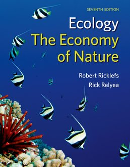 Ecology: The Economy of Nature by Robert E. Ricklefs; Rick Relyea  - Seventh Edition, 2014 from Macmillan Student Store