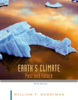 Earth's Climate by William F. Ruddiman - Third Edition, 2014 from Macmillan Student Store