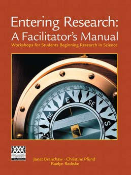 Entering Research: A Facilitator's Manual by Janet L. Branchaw; Christine Pfund; Raelyn Rediske  - First Edition, 2010 from Macmillan Student Store
