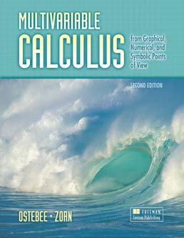 Calculus Volume III, Multivariable by Arnold Ostebee; Paul Zorn - Second Edition, 2009 from Macmillan Student Store
