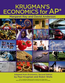Krugman's Economics for AP® & Economics by Example by Margaret Ray; David A. Anderson - First Edition, 2011 from Macmillan Student Store
