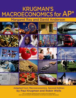 Krugman's Macroeconomics for AP* & Economics by Example by Margaret Ray; David A. Anderson - First Edition, 2011 from Macmillan Student Store