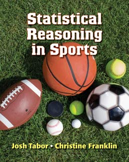 Statistical Reasoning in Sports by Josh Tabor; Chris Franklin - First Edition, 2012 from Macmillan Student Store