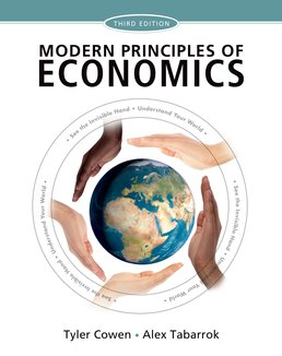 Modern Principles of Economics by Tyler Cowen; Alex Tabarrok - Third Edition, 2015 from Macmillan Student Store