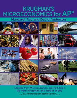 Krugman's Microeconomics for AP® & Economics by Example by Margaret Ray; David A. Anderson - First Edition, 2011 from Macmillan Student Store