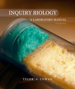 Inquiry Biology: A Laboratory Manual, Volume 2 by Mary Tyler; Ryan W. Cowan; Jennifer L. Lockhart - First Edition, 2013 from Macmillan Student Store