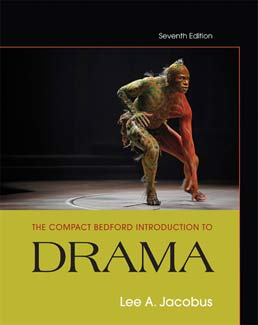 Compact Bedford Introduction to Drama by Lee A. Jacobus - Seventh Edition, 2013 from Macmillan Student Store