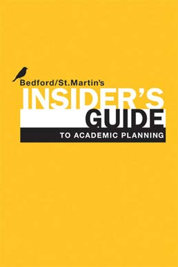 Insider's Guide to Academic Planning by Bedford/St. Martin's - First Edition, 2012 from Macmillan Student Store