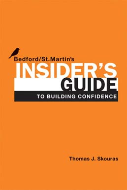 Insider's Guide to Building Confidence by Bedford/St. Martin's - First Edition, 2012 from Macmillan Student Store