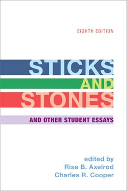 Sticks and Stones by Rise B. Axelrod; Charles R. Cooper - Eighth Edition, 2013 from Macmillan Student Store