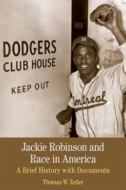 Jackie Robinson and Race in America by Thomas W. Zeiler - First Edition, 2014 from Macmillan Student Store