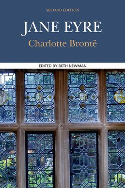 Jane Eyre by Charlotte Bronte; Beth Newman - Second Edition, 2014 from Macmillan Student Store