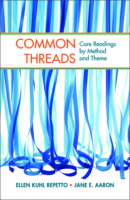 Common Threads by Ellen Kuhl Repetto; Jane E. Aaron - First Edition, 2014 from Macmillan Student Store