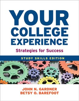Your College Experience: Study Skills Edition by John N. Gardner and Betsy O. Barefoot - Tenth Edition, 2013 from Macmillan Student Store