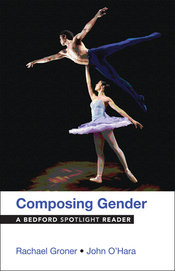 Composing Gender by Rachael Groner; John O'Hara - First Edition, 2014 from Macmillan Student Store