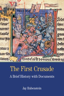 First Crusade by Jay Carter Rubenstein - First Edition, 2015 from Macmillan Student Store