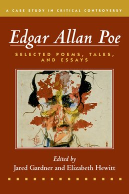 Edgar Allan Poe by Edgar Allan Poe; Edited by Jared Gardner and Elizabeth Hewitt - First Edition, 2016 from Macmillan Student Store