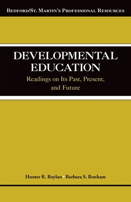 Developmental Education by Hunter Boylan; Barbara S. Bonham - First Edition, 2014 from Macmillan Student Store